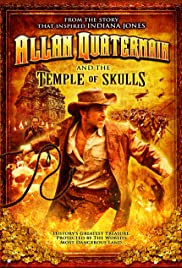 Allan Quatermain and the Temple of Skulls (2008) Poster - Movie Forum, Cast, Reviews
