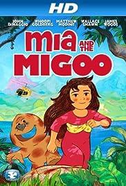 Mia and the Migoo Poster