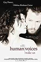 Till Human Voices Wake Us (2002) Poster