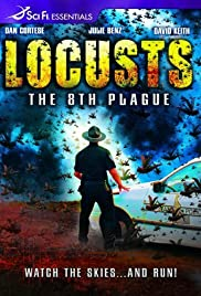 Locusts: The 8th Plague (2005) Poster - Movie Forum, Cast, Reviews