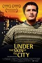 Under the Skin of the City Poster