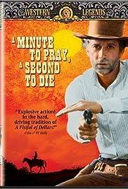 Un minuto per pregare, un istante per morire Poster