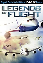 Legends of Flight (2010) Poster - Movie Forum, Cast, Reviews