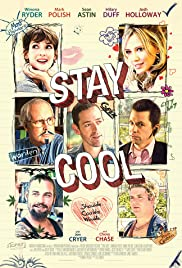 Stay Cool (2009) Poster - Movie Forum, Cast, Reviews