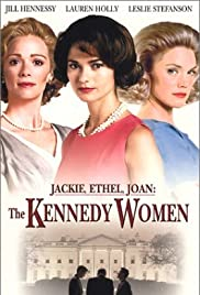 Jackie, Ethel, Joan: The Women of Camelot (2001) Poster - Movie Forum, Cast, Reviews