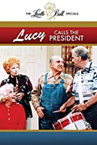 Image of Lucy Calls the President