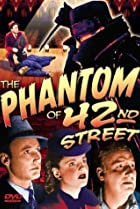 Image of The Phantom of 42nd Street