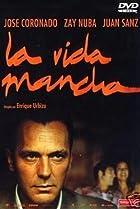 Image of La vida mancha