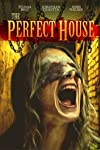The Perfect House Movie Review