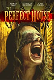 The Perfect House (2013) Poster - Movie Forum, Cast, Reviews