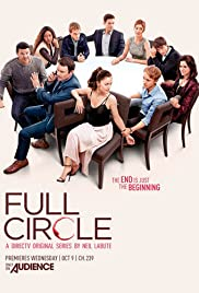Full Circle Poster - TV Show Forum, Cast, Reviews