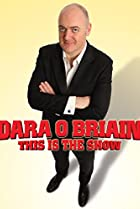 Image of Dara O'Briain: This Is the Show