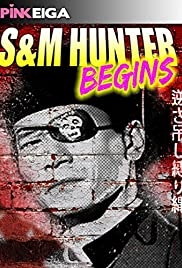 S&M Hunter Begins Poster