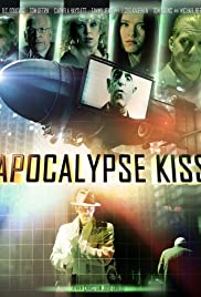 Apocalypse Kiss (2014) Poster - Movie Forum, Cast, Reviews