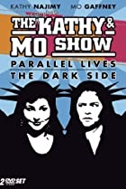 Image of The Kathy & Mo Show: Parallel Lives