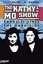 The Kathy & Mo Show: Parallel Lives Poster