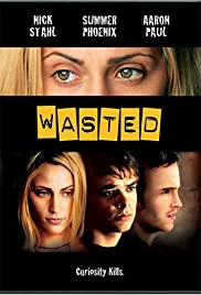 Wasted (2002) Poster - Movie Forum, Cast, Reviews