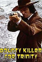 Bounty Hunter in Trinity