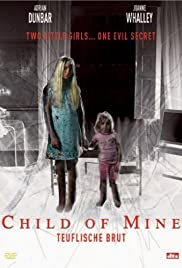 Child of Mine (2005) Poster - Movie Forum, Cast, Reviews