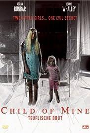 Child of Mine(2005) Poster - Movie Forum, Cast, Reviews