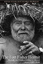 Image of The Fort Fisher Hermit: The Life & Death of Robert E. Harrill