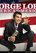 Image of George Lopez: America's Mexican