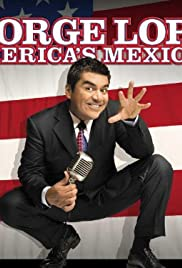 George Lopez: America's Mexican (2007) Poster - TV Show Forum, Cast, Reviews