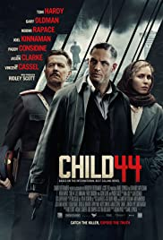 Child 44 (2015) Poster - Movie Forum, Cast, Reviews