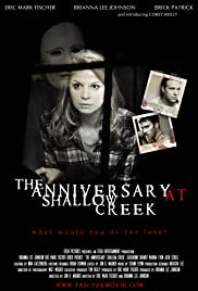 The Anniversary at Shallow Creek (2011) Poster - Movie Forum, Cast, Reviews