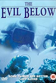 The Evil Below (1989) Poster - Movie Forum, Cast, Reviews