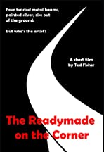 The Readymade on the Corner