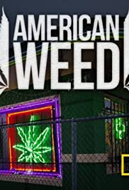 American Weed Poster - TV Show Forum, Cast, Reviews