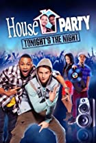 Image of House Party: Tonight's the Night
