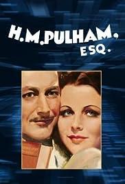 H.M. Pulham, Esq. Poster