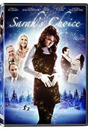 Sarah's Choice (2009) Poster - Movie Forum, Cast, Reviews