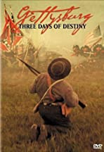 Gettysburg: Three Days of Destiny
