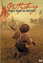 Gettysburg: Three Days of Destiny Poster