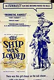 The Ship Was Loaded Poster