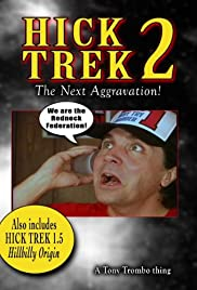 Hick Trek 2: The Next Aggravation Poster