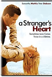 A Stranger's Heart(2007) Poster - Movie Forum, Cast, Reviews