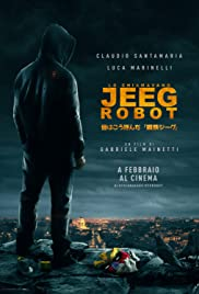 Nonton Lo chiamavano Jeeg Robot (2015) Film Subtitle Indonesia Streaming Movie Download