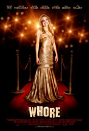 Whore (2008) Poster - Movie Forum, Cast, Reviews