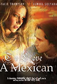To Love a Mexican Poster