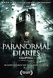The Paranormal Diaries: Clophill(2013) Poster - Movie Forum, Cast, Reviews