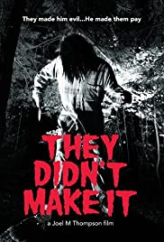 They Didn't Make It Poster