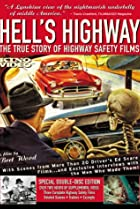 Image of Hell's Highway: The True Story of Highway Safety Films