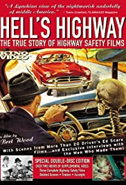 Hell's Highway: The True Story of Highway Safety Films Poster