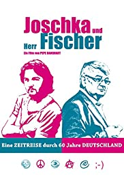 Joschka und Herr Fischer (2011) Poster - Movie Forum, Cast, Reviews