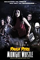 Paula Peril: Midnight Whistle (2011) Poster