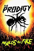 Image of The Prodigy: World's on Fire
